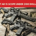 Best AR 15 Scope under $100 Dollars 2018 Review / Buyers Guide