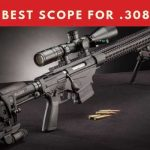 best scopes for 308 long range