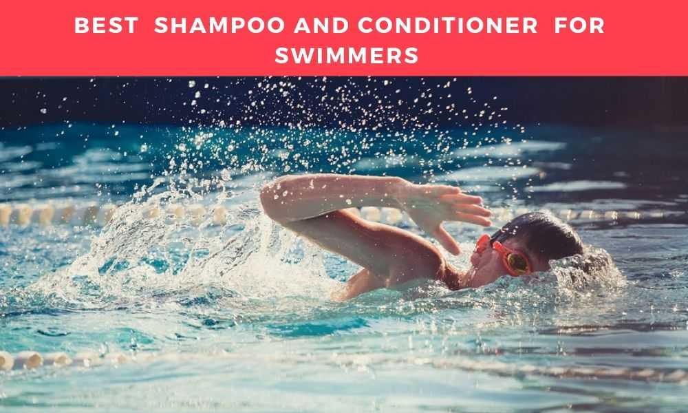 Best Shampoo For Swimmers